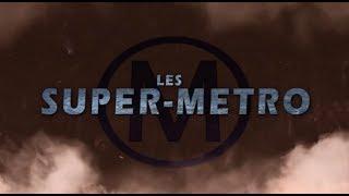 LES SUPER-METRO
