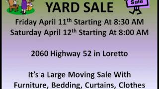Yard Sale in Loretto on Friday and Saturday 4 2014
