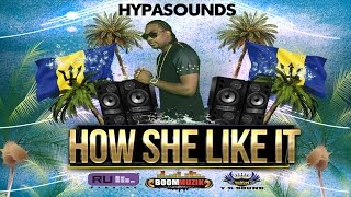 Nonton Hypasounds - How She Like It