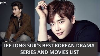Video LEE JONG SUK BEST KOREAN DRAMA SERIES AND MOVIES LIST AND HIS UPCOMING DRAMAS AND MOVIE MP3, 3GP, MP4, WEBM, AVI, FLV April 2018