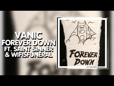 Future Bass ● Vanic - Forever Down (feat. Saint Sinner & Wifisfuneral) [Disruptor | RCA Release]