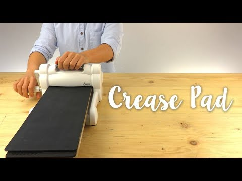 How to Use the Crease Pad - Sizzix