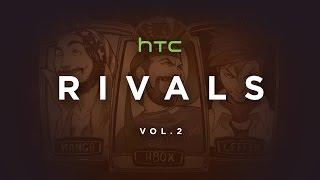 HTC Rivals | Vol. 2: Stamina