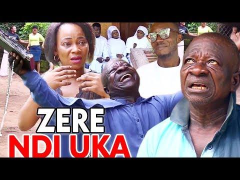 ZERE NDI UKA Season 3&4 - Uwaezuoke 2019 Latest Nigerian Nollywood Comedy Igbo Movie Full HD