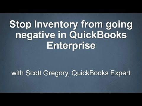 Stop Inventory Balances from Going Negative with QuickBooks Enterprise