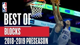 The Best Blocks of the 2018-2019 NBA Preseason