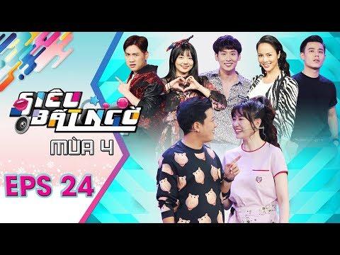 Siêu Bất Ngờ  Mùa 4 | Tập 24 Full | Trường Giang bị Hari Won phản bác khi khen em gái mình điều này - Thời lượng: 1 giờ và 23 phút.