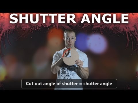Shutter Angle – How to make your DSLR video look like film