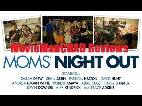 Moms' Night Out (2014) movie review by MovieManCHAD