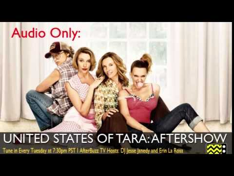 """United States Of Tara After Show  Season 3 Episode 3 """"Full F&#@! You Finger""""   AfterBuzz TV"""