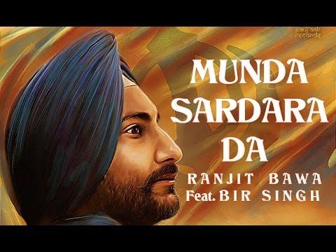 Munda Sardara Da – Ranjit Bawa Feat. Bir Singh | Full HD Song | Panj-aab Records