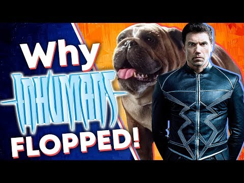 How Inhumans Became the BIGGEST FLOP of the MCU!
