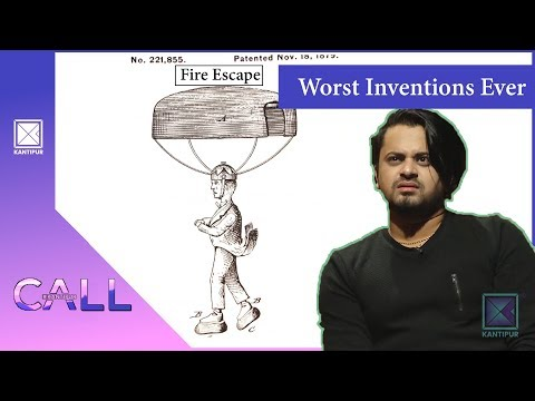 (Worst Inventions Ever! | Call Kantipur - 17 November 2018 - Duration: 45 minutes.)