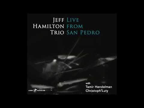 Sybille's Day - Jeff Hamilton Trio