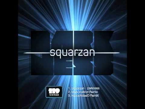 Squarzan - Darkness (HavocNdeeD RemiX)