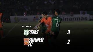 Download Video [Pekan 29] Cuplikan Pertandingan PSMS vs Borneo FC, 3 November 2018 MP3 3GP MP4