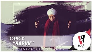 Opick - Rapuh   Official Lyric Video