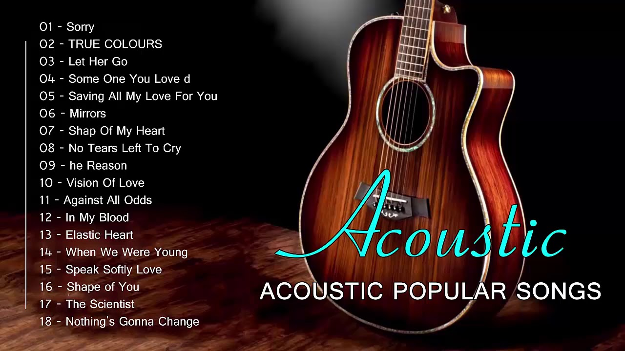 Acoustic Love songs 2019 – Greatest Romantic Guitar Songs Of All Time