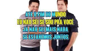 Bruno & Marrone   Já Nao Sei Mais Nada