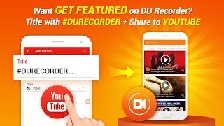 Want More Views to Your Video? Title with #DURecorder to Get Featured