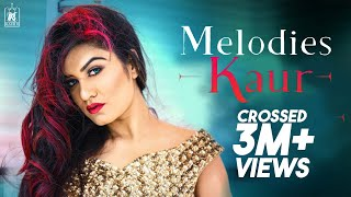 Melodies Kaur Song Lyrics