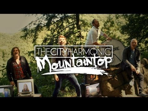 The City Harmonic - Mountaintop (Official Music Video) (видео)
