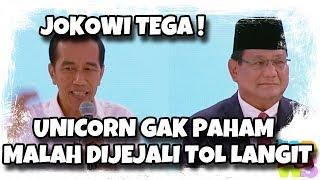 Video Kasihan Prabowo, Oh Jokowi: Unicorn Dia Tak Paham, Sudah Dijejali Tol Langit, Pusing Nanti MP3, 3GP, MP4, WEBM, AVI, FLV Mei 2019