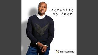 Video Acredito No Amor MP3, 3GP, MP4, WEBM, AVI, FLV Oktober 2018