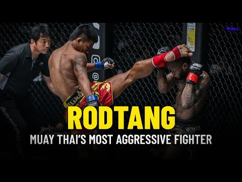 Rodtang: Muay Thai's Most Aggressive Fighter