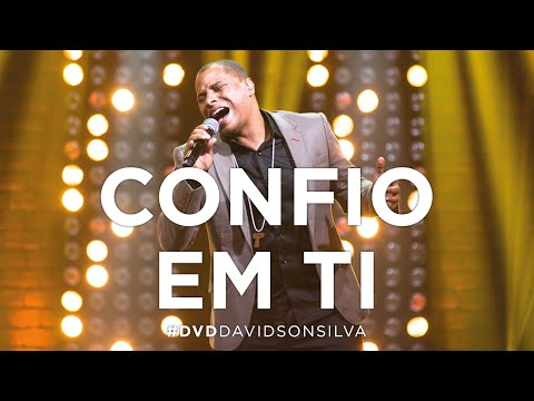 Davidson Silva – Confio em Ti (Official Lyric Video)