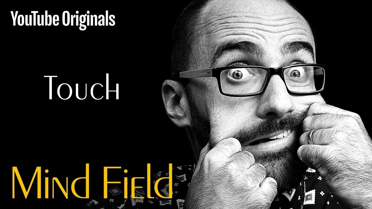Touch (Mind Field Ep 6)