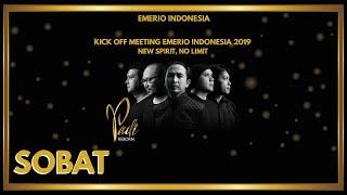 Video Padi Reborn Feat. Ariel Noah - Sobat | Kick Off Meeting Emerio Indonesia 2019 | New Spirit, No Limit MP3, 3GP, MP4, WEBM, AVI, FLV April 2019