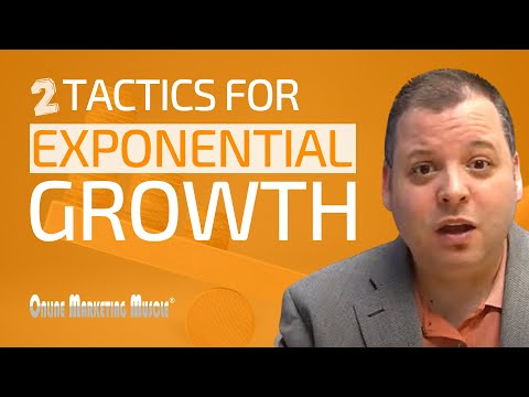 Leverage These 2 Tactics for Exponential Business Growth