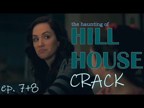the haunting of HILL HOUSE | episodes 7 & 8 CRACK | humor