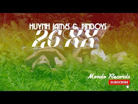 26XX - Pjnboys x Huỳnh James (Official MV) - Thời lượng: 4 phút và 24 giây.