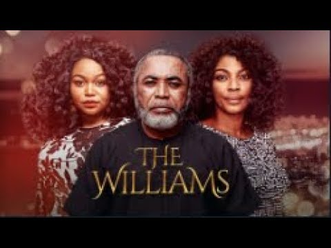 THE WILLIAMS  - [Part 1] Latest 2018 Nigerian Nollywood Drama Movie