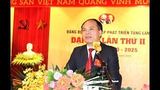 Đảng bộ Công ty Cổ phần Phát triển Tùng Lâm đại hội lần thứ II, nhiệm kỳ 2020-2025