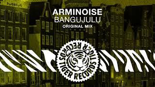 Download Lagu Arminoise - Bangujulu (Original Mix) Mp3