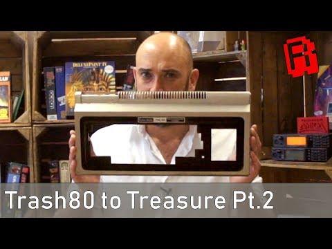 Trash 80 to Treasure   TRS-80 Restoration Ep2.