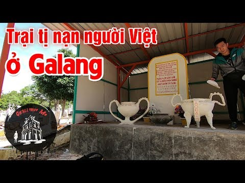 Trong trại tị nạn Việt Nam ở Galang [Indonesia 2] - Thời lượng: 20 phút.