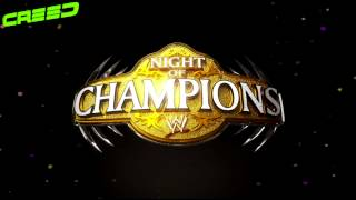 Night of champion 2013 ' Theme Song ' ▶1080p◀ + Download Link.