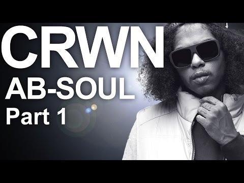Elliott Wilson's CRWN Interview With Ab-Soul (Part 1)