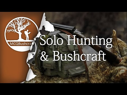 Solo Five Day Hunting & Bushcraft