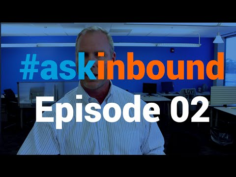 """#askinbound 02: """"Inbound Marketing: In-house or Outsourced?"""""""