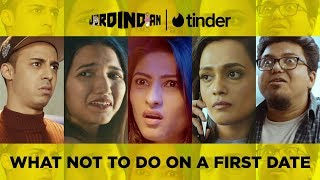 Video What Not To Do On A First Date | Jordindian | Tinder MP3, 3GP, MP4, WEBM, AVI, FLV April 2018