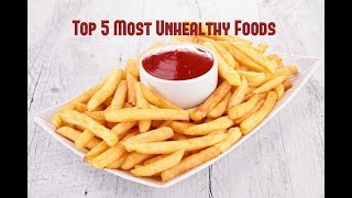 Ever wondered what are the top 5 worst, most unhealthy foods for your body? We have them here! Ranked with explanations on why they're BAD for YOU!Whats your stand?