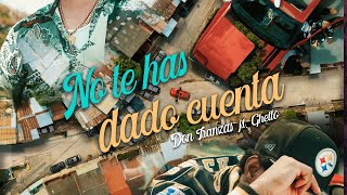 DON TRANZAS feat. GUETTO – «No te has dado cuenta»
