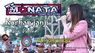 Video VIA VALLEN - KORBAN JANJI - NEW MONATA - RAMAYANA AUDIO MP3, 3GP, MP4, WEBM, AVI, FLV Maret 2019