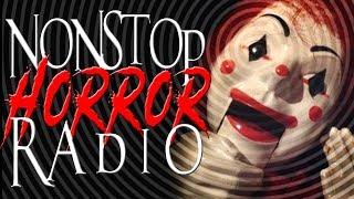 💀 Nonstop Horror Radio   Creepy Pasta Nightmare Fuel 💀