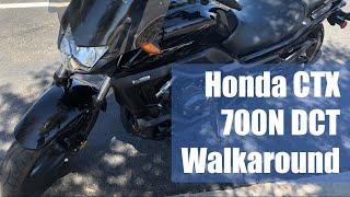 8. Honda CTX 700N Walkaround - Something Different